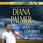 Man in Control & Take Me, Cowboy by  Diana Palmer audiobook