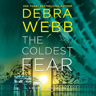 The Coldest Fear by Debra Webb audiobook