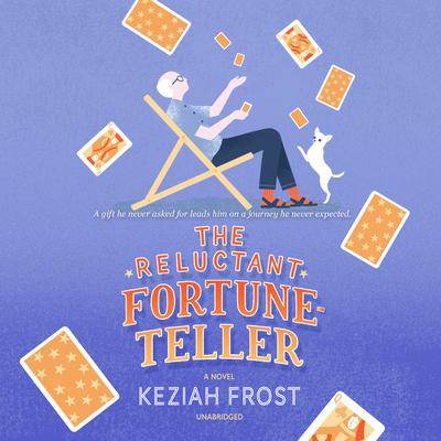 The Reluctant Fortune-Teller by Keziah Frost audiobook