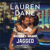 Whiskey Sharp: Jagged by  Lauren Dane audiobook