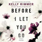 Before I Let You Go by  Kelly Rimmer audiobook