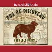 Dog of Discovery by  Laurence Pringle audiobook