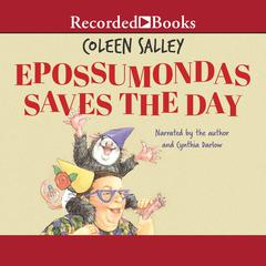 Epossumondas Saves the Day by Coleen Salley audiobook