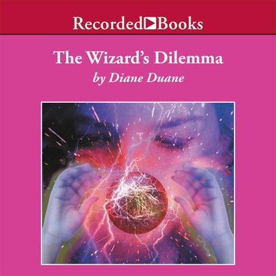 The Wizard's Dilemma by Diane Duane audiobook