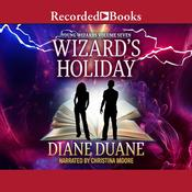Wizard's Holiday by  Diane Duane audiobook