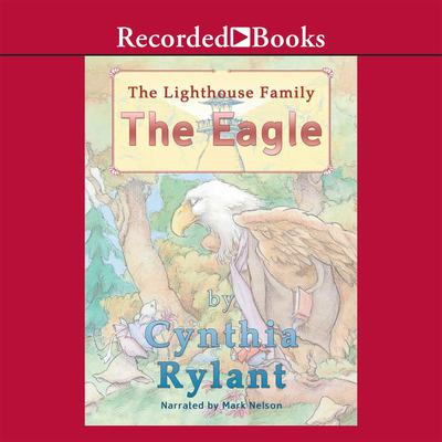 The Eagle by Cynthia Rylant audiobook