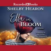 Ella in Bloom by  Shelby Hearon audiobook