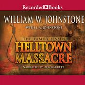 Helltown Massacre by  J. A. Johnstone audiobook