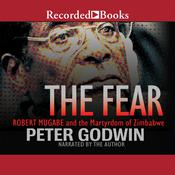 The Fear by  Peter Godwin audiobook