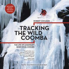 Tracking the Wild Coomba by Robert Cocuzzo audiobook