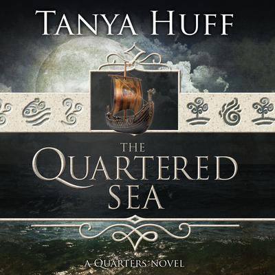 The Quartered Sea by Tanya Huff audiobook