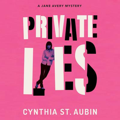 Private Lies by Cynthia St. Aubin audiobook