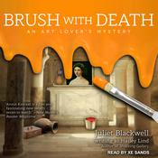 Brush with Death by  Juliet Blackwell audiobook