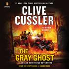 The Gray Ghost by Robin Burcell, Clive Cussler