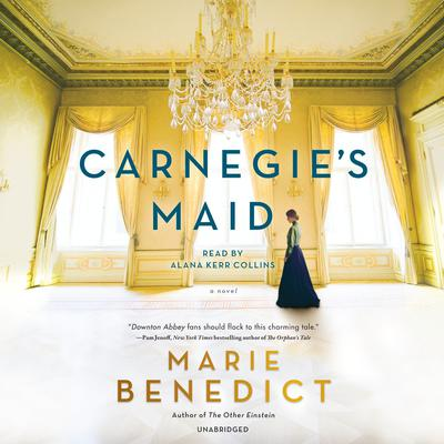 Carnegie's Maid by Marie Benedict audiobook