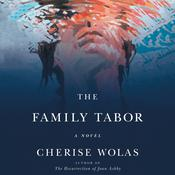 The Family Tabor by  Cherise Wolas audiobook