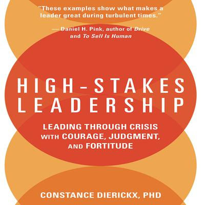 High-Stakes Leadership by Constance Dierickx audiobook