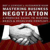 Mastering Business Negotiation by  Alexander Hiam audiobook