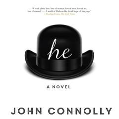 He by John Connolly audiobook