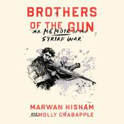 Brothers of the Gun by  Molly Crabapple audiobook