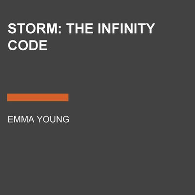 STORM: The Infinity Code by Emma Young audiobook