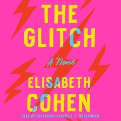 The Glitch by Elisabeth Cohen audiobook
