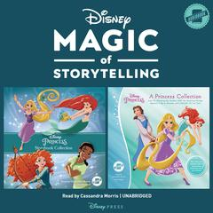 Magic of Storytelling Presents … Disney Princess Collection by Disney Press