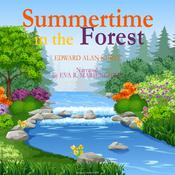 Summertime in the Forest by  Edward Alan Kurtz audiobook