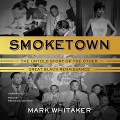 Smoketown by Mark Whitaker