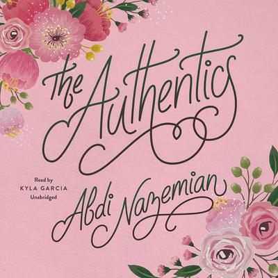 The Authentics by Abdi Nazemian audiobook