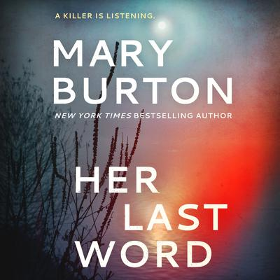 Her Last Word by Mary Burton audiobook