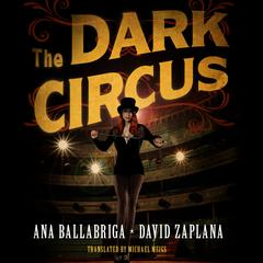 The Dark Circus by Ana Ballabriga audiobook