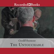 The Untouchable by  Gerald Seymour audiobook
