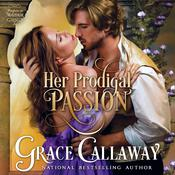 Her Prodigal Passion by  Grace Callaway audiobook