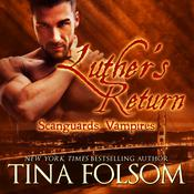 Luther's Return by  Tina Folsom audiobook