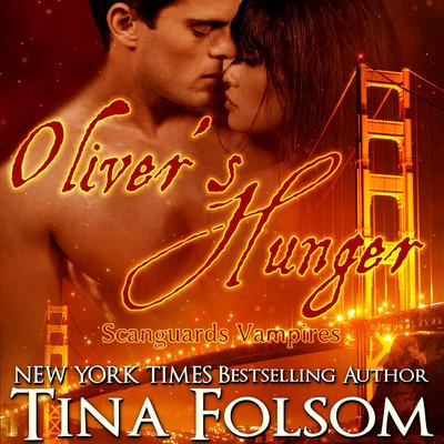 Oliver's Hunger by Tina Folsom audiobook