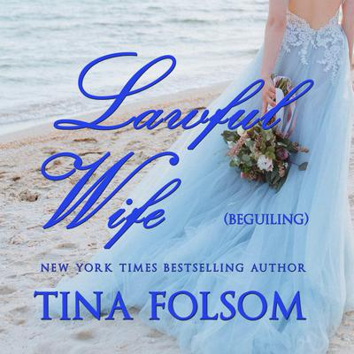 Lawful Wife by Tina Folsom audiobook