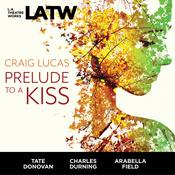 Prelude to a Kiss by  Craig Lucas audiobook
