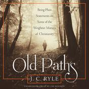 Old Paths by  J. C. Ryle audiobook