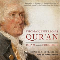 Thomas Jefferson's Qur'an by Denise A. Spellberg audiobook