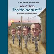 What Was the Holocaust? by  Gail Herman audiobook