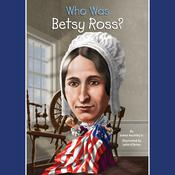 Who Was Betsy Ross? by  James Buckley Jr. audiobook
