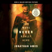 You Were Never Really Here (Movie Tie-In) by  Jonathan Ames audiobook