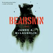 Bearskin by  James A. McLaughlin audiobook