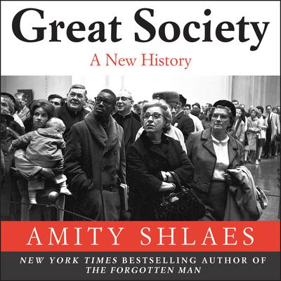 Great Society by Amity Shlaes audiobook