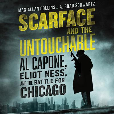 Scarface and the Untouchable by Max Allan Collins audiobook