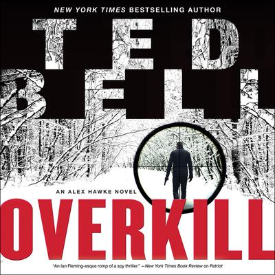 Overkill by Ted Bell audiobook