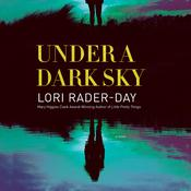 Under a Dark Sky by  Lori Rader-Day audiobook