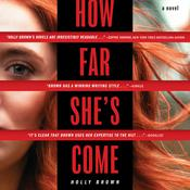 How Far She's Come by  Holly Brown audiobook