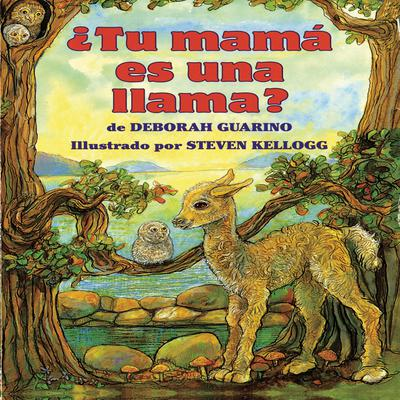 ¿Tu mamá es una llama? by Deborah Guarino audiobook